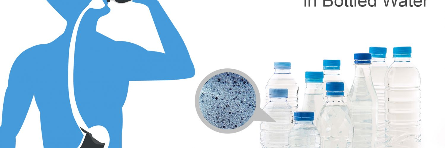 Microplastics in bottled water