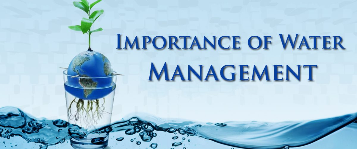 Importance of water management