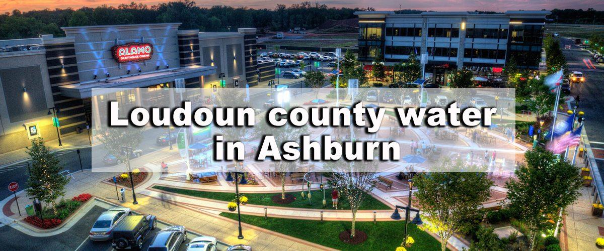 Loudoun County Water in Ashburn